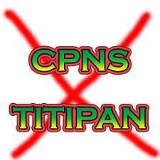 CPNS Titipan